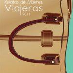 """III Concurso Nacional """"Relatos de mujeres viajeras"""". Nuevo libro"""