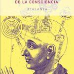 Una historia secreta de la consciencia. Gary Lachman