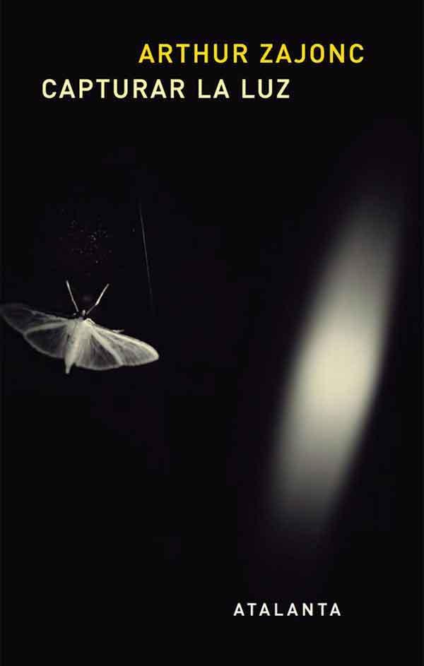 Capturar la luz – Arthur Zajonc