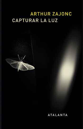 Capturar la luz. Arthur Zajonc