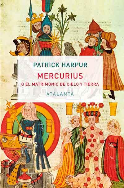 Mercurius o el matrimonio de cielo y tierra