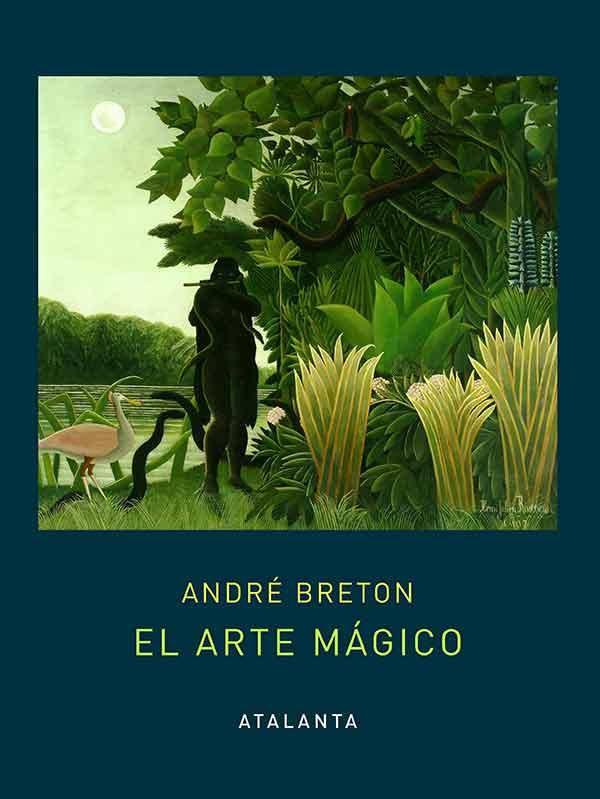 El arte mágico – André Breton