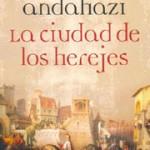 La ciudad de los herejes de Federico Andahazi