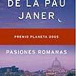 Pasiones romanas de María de la Pau Janer